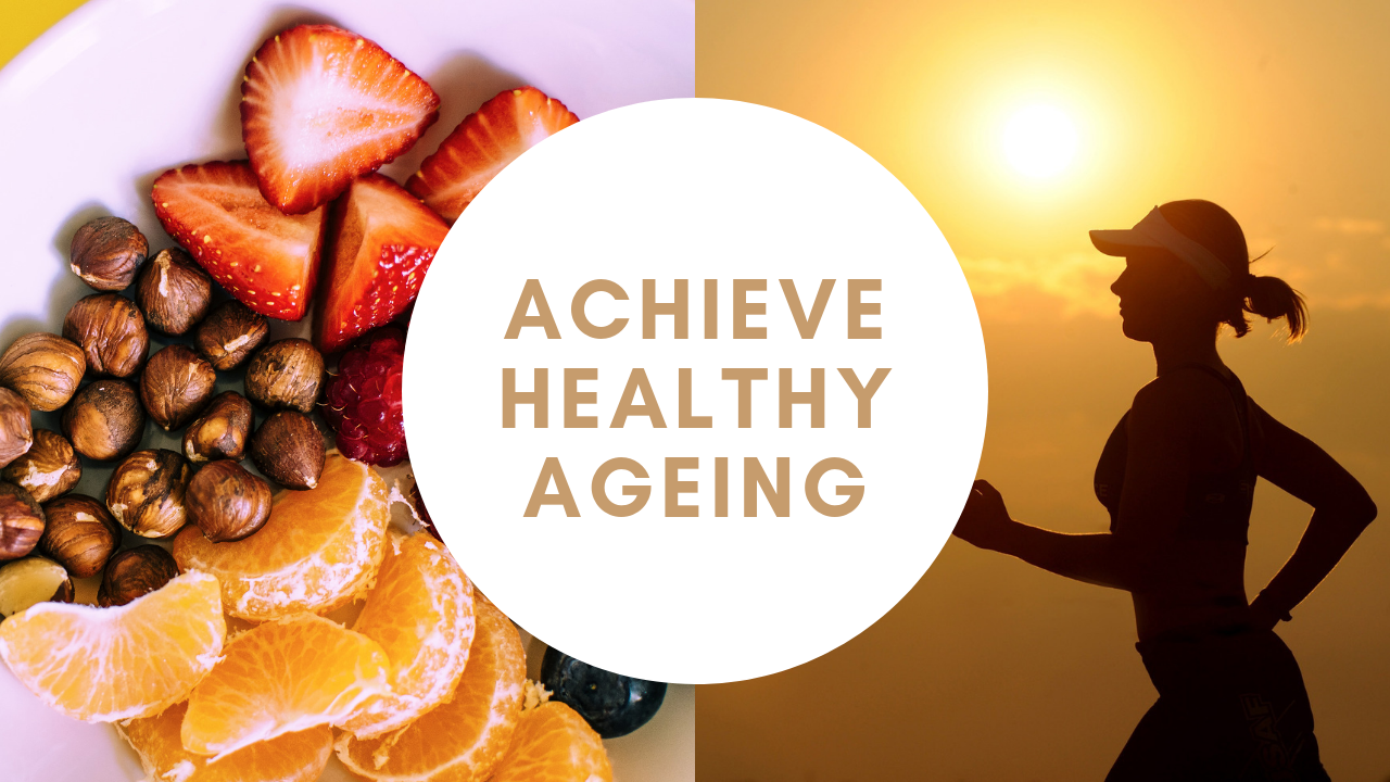 Top 8 Tips To Achieve Healthy Ageing With Proper Diet And Regular Excercise
