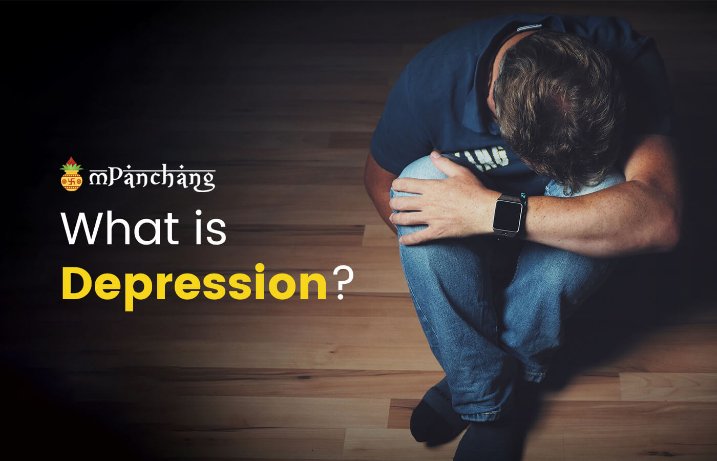 What is depression? Know the causes of depression, Symptoms, How Can depression be treated?