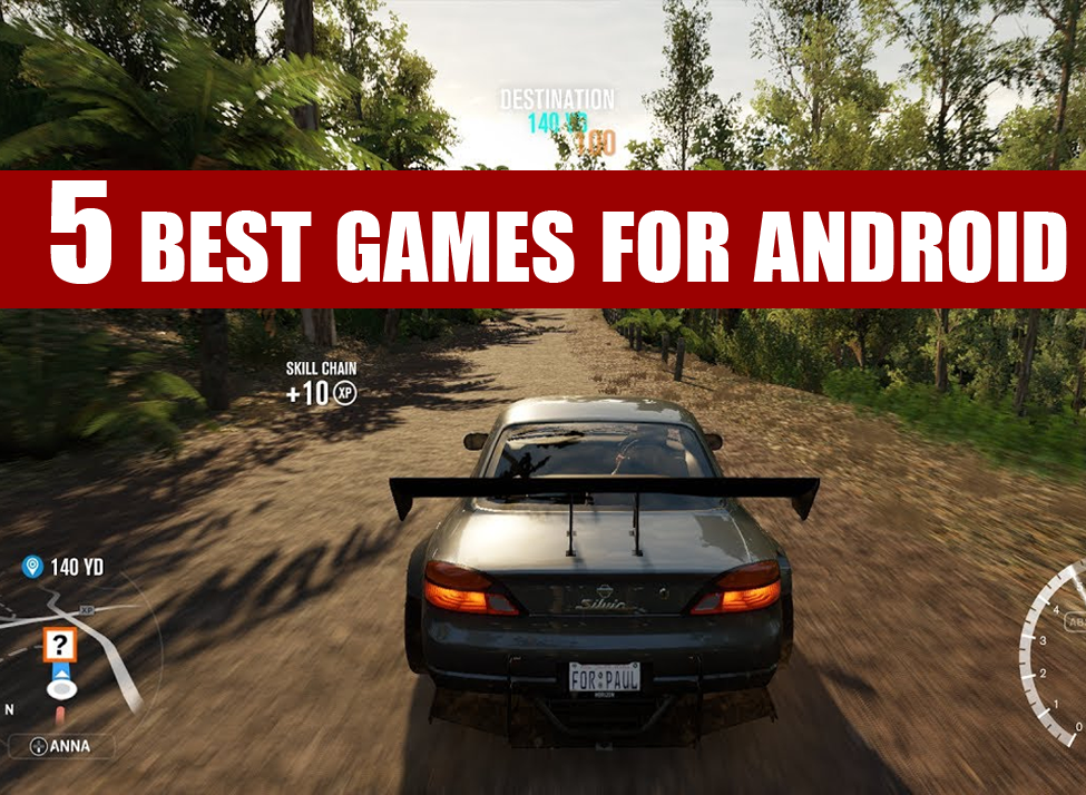 5 Best Android Games of all Time