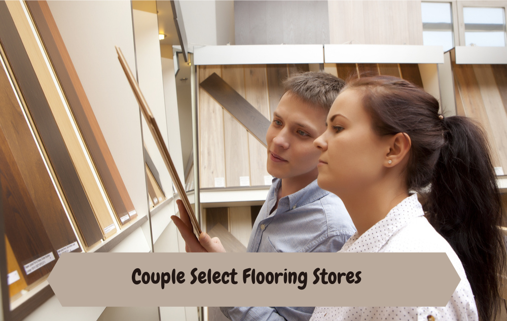How To Select Flooring Stores For Home Decor In 2020