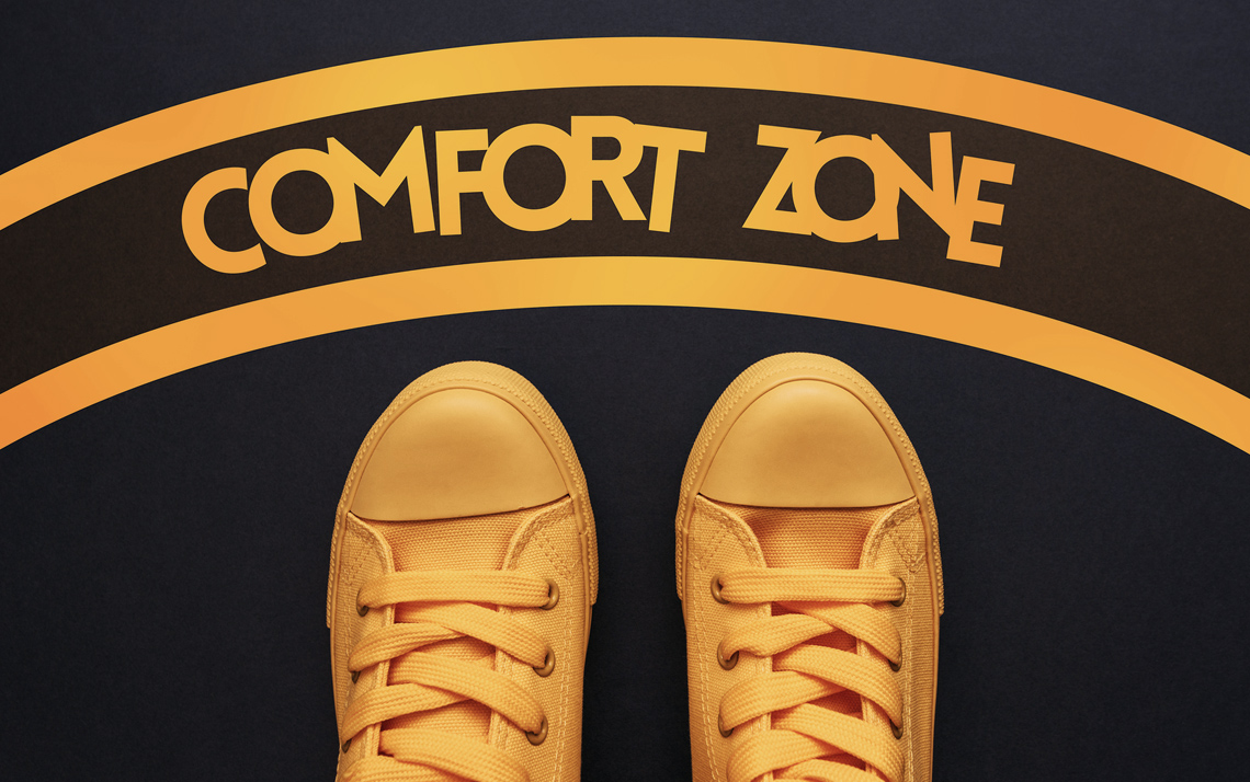 How to Come Out of Comfort Zone