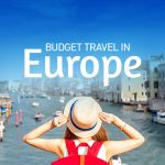 Budget Travel Destinations in Europe