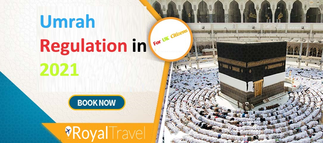 What is Umrah Regulation in 2021 for UK Citizens